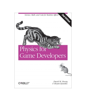 Physics for Game Developers, 2nd Edition by David M. Bourg, Bryan Bywalec