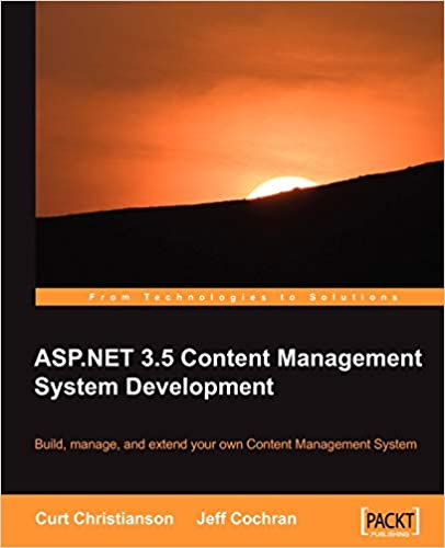 ASP.NET 3.5 CMS Development by Curt Christianson, Jeff Cochran